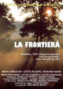 """Astăzi premiera filmului document """"La frontieră"""" la Bucureşti, în regia lui Cătălin Dupu."""